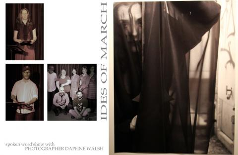 Ides of March Spoken Word & Photography by DaphneWalsh